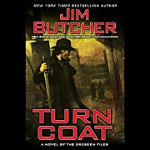 Turn Coat: The Dresden Files, Book 11 Audiobook by Jim Butcher Narrated by James Marsters