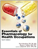 img - for Essentials of Pharmacology for Health Occupations book / textbook / text book