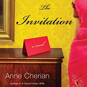 The Invitation: A Novel | [Anne Cherian]