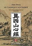 echange, troc Dexiu Zhen - Le classique de l'esprit