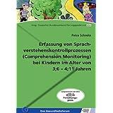 Erfassung von Sprachverstehenskont... (Comprehension Monitoring) bei Kindern im Alter von 3;6-4;11 Jahren...