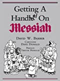 img - for Getting a Handel on Messiah book / textbook / text book