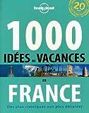 """Afficher """"1000 idées de vacances en France"""""""