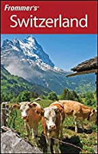 Frommer s Switzerland by Darwin Porter