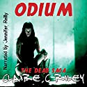 Odium: The Dead Saga Audiobook by Claire C. Riley Narrated by Jennifer Reilly