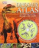John Malam Dinosaur Atlas