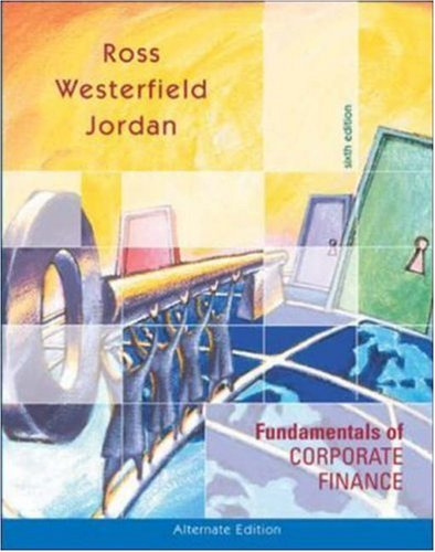 Fundamentals of Corporate Finance Alternate Edition w/Student CD ROM +PowerWeb +S&P+ Free Student Problem Manual+ Fr