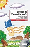 img - for El Viaje de Viento Pequeno book / textbook / text book