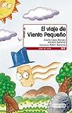img - for El Viaje de Viento Pequeno book / textbook / text book