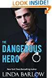 The Dangerous Hero