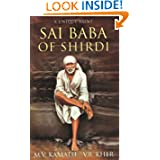 Sai Baba of Shirdi: A Unique Saint