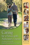 img - for Caring for a Person with Alzheimer's Disease: Your Easy -to-Use- Guide from the National Institute on Aging book / textbook / text book