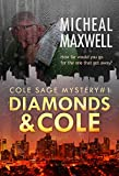 Diamonds and Cole: Cole Sage Mystery #1 (A Cole Sage Mystery) (English Edition)
