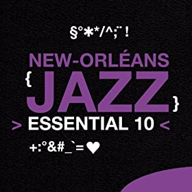 New Orleans Jazz: Essential 10