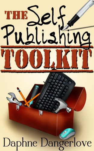 The Self Publishing Toolkit: How to Publish & Sell Kindle ebooks on Amazon