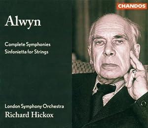 Alwyn: Complete Symphonies Nos. 1-5 / Sinfonietta for Strings