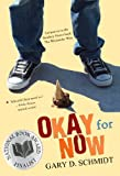 Okay for Now (0544022807) by Schmidt, Gary D.