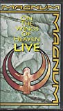MAGNUM on the wings of heaven LIVE