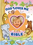 img - for God Loves Me Bible, Newly Illustrated Edition: Photo Frame on Cover book / textbook / text book