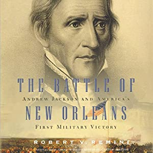 The Battle of New Orleans | [Robert V. Remini]