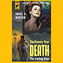 The Twenty-Year Death: The Falling Star (       UNABRIDGED) by Ariel S. Winter Narrated by Ira Rosenberg