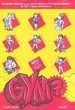 GYM 7. Komplette Sammlung von Schulaufgaben und Stegreifaufgaben für die 7. Klasse des achtjährigen Gymnasiums. Mit integriertem Aufgabenteil und separatem Lösungsheft title=