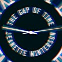 The Gap of Time: A Novel (       UNABRIDGED) by Jeanette Winterson Narrated by Penelope Rawlins, Mark Bazeley, Ben Onwukwe