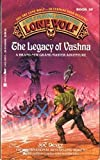 The Legacy of Vashna (Lone Wolf, Book 16)