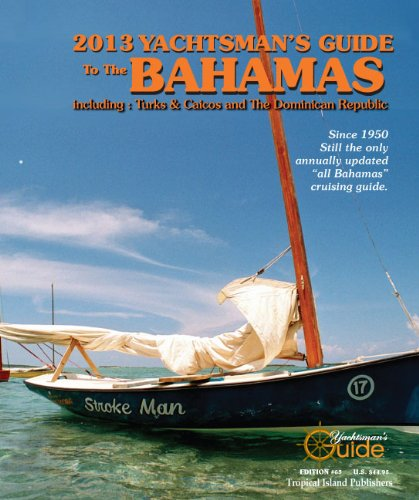 2013 Yachtsman's Guide to the Bahamas