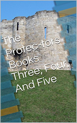 the-protec-tors-books-three-four-and-five-the-protectors-book-2-english-edition