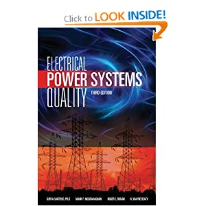 Electrical Power Systems Quality Surya Santoso, H. Wayne Beaty, Roger C. Dugan and Mark F. McGranaghan