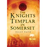 The Knights Templar in Somersetby Juliet Faith