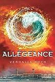 Divergence, tome 3 - Allégeance