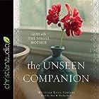 The Unseen Companion Hörbuch von Michelle Lynn Senters Gesprochen von: Ann M. Richardson