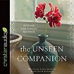 The Unseen Companion | Michelle Lynn Senters