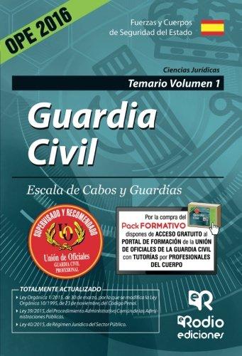 Guardia Civil. Escala de Cabos y Guardias. Temario Volumen 1. Edición 2016