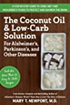 The Coconut Oil and Low-Carb Solution...