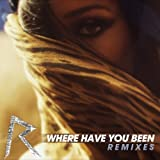 RIHANNA - WHERE HAVE YOU BEEN (HECTOR FONSECA RADIO EDIT)