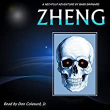 Zheng: The Man With The Green Eyes, Book 9 (       UNABRIDGED) by Mark Barnard Narrated by Don Colasurd Jr.