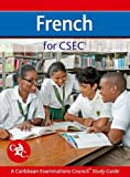 img - for French for CSEC CXC A Caribbean Examinations Council Study Guide book / textbook / text book