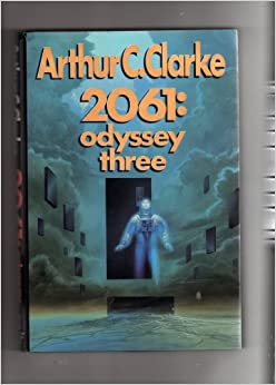 a reading report on arthur c clarkes 2061 odyssey three To get a certain by arthur c clarke 2061: odyssey three, you can download it in txt odyssey three - clarke arthur - e-readingclub 2061: odyssey three | 2001.