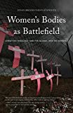 img - for Women's Bodies as Battlefield: Christian Theology and the Global War on Women by Susan Brooks Thistlethwaite (2015-09-22) book / textbook / text book