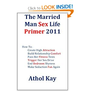 The Married Man Sex Life Primer 2011 Athol Kay