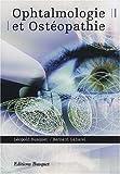 echange, troc Léopold Busquet, Bernard Gabarel - Ophtalmologie et ostéopathie
