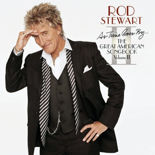 Rod Stewart - As Time Goes By...:The Great American Songbook Vol. 2 - Zortam Music