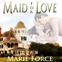 Maid for Love: The McCarthys of Gansett Island, Book 1