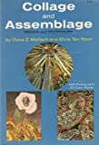 Collage and Assemblage: Trends and Techniques (0517512173) by Meilach, Dona Z.