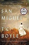 San Miguel: A Novel