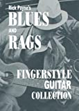 Blues And Rags Collection: Fingerstyle Guitar Collection By Rick Payne (English Edition)