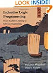 Inductive Logic Programming: From Mac...